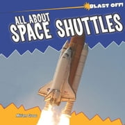All about Space Shuttles ebook by Gross, Miriam