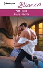 Prisionera del conde ebook by Sara Craven