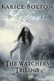 The Watchers Trilogy: Legions