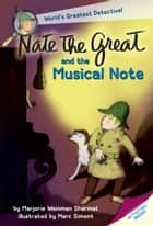 Nate the Great and the Musical Note 電子書 by Marjorie Weinman Sharmat, Craig Sharmat