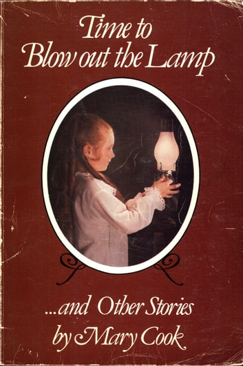 Time to Blow out the Lamp ebook by Mary Cook