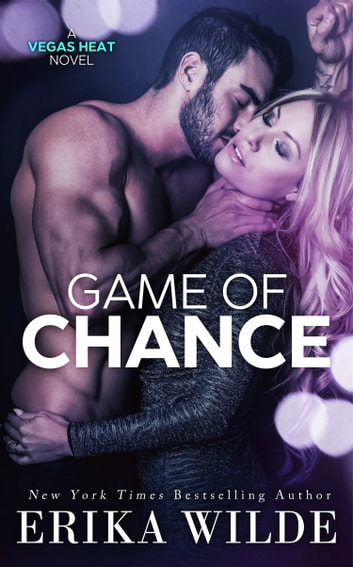 Game of Chance ebook by Erika Wilde