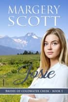 Josie e-bog by Margery Scott