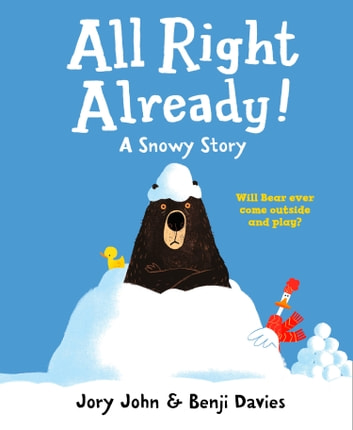 All Right Already! ebook by Jory John