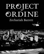 Project Ordine ebook by Zechariah Barrett