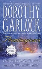 Promisegivers ebook by Dorothy Garlock