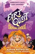 Fart Quest: The Dragon's Dookie ebook by