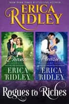 Rogues to Riches (Books 1-2) ebook by Erica Ridley