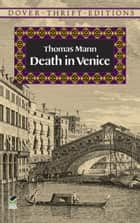 Death in Venice ebook by Thomas Mann, Stanley Appelbaum
