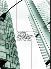 Company Directors' Responsibilities to Creditors ebook by Andrew Keay