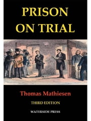 Prison on Trial ebook by Mathiesen, Thomas