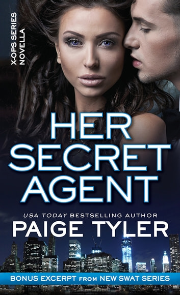 Her Secret Agent - A Novella ebook by Paige Tyler