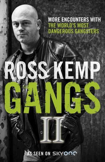 Gangs II ebook by Ross Kemp