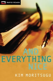 And Everything Nice ebook by Kim Moritsugu