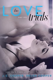 The Love Trials 2 - The Love Trials, #2 ebook by J. S. Cooper