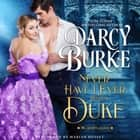 Never Have I Ever With a Duke audiobook by