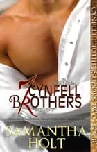 Cynfell Brothers Books 2 - 4 - Cynfell Brothers ebook by Samantha Holt