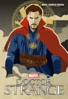 Phase Three: MARVEL's Doctor Strange ebook by Alex Irvine