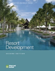 Resort Development ebook by Adrienne Schmitz