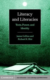Literacy and Literacies ebook by Collins, James