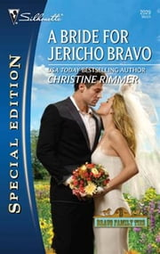 A Bride for Jericho Bravo ebook by Christine Rimmer