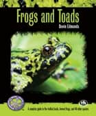 Frogs and Toads ebook by Devin Edmonds