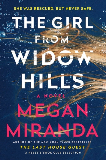 The Girl from Widow Hills - A Novel ebook by Megan Miranda