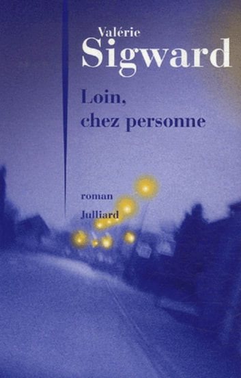 Loin, chez personne ebook by Valérie SIGWARD