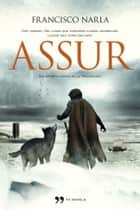 Assur ebook by Francisco Narla