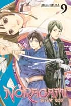 Noragami: Stray God - Volume 9 ebook by Adachitoka