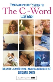 The C-Word ebook by Lisa Lynch