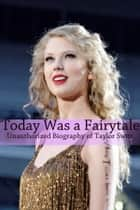 Today Was a Fairytale ebook by Minute Help Guides