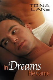 In Dreams He Came ebook by Trina Lane