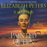 The Painted Queen - An Amelia Peabody Novel of Suspense audiobook by Elizabeth Peters, Joan Hess