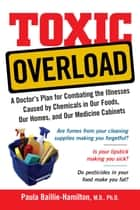 Toxic Overload ebook by Paula Baillie-Hamilton