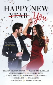 Happy New You ebook by Laura Lee, Elizabeth Lynx, Marika Ray,...