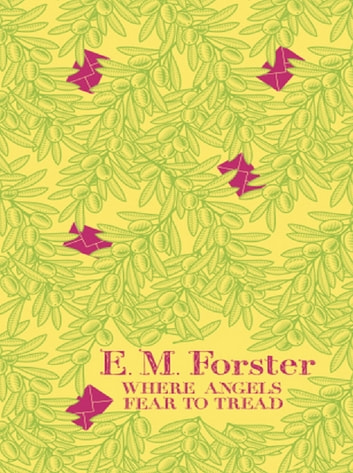 Where Angels Fear to Tread ebook by E M Forster