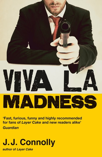 Viva La Madness ebook by J.J. Connolly