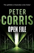 Open File - Cliff Hardy 33 ebook by Peter Corris