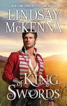 King Of Swords ebook by Lindsay McKenna