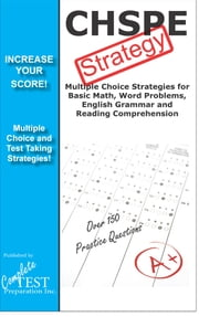 CHSPE Strategy - Winning multiple choice strategy for the CHSPE Exam ebook by Complete Test Preparation Inc.