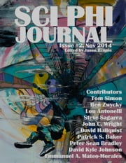 Sci Phi Journal: Issue #2, November 2014 ebook by Jason Rennie