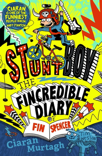 The Fincredible Diary of Fin Spencer - Stuntboy ebook by Ciaran Murtagh