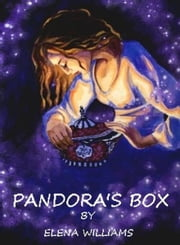 Pandora's Box ebook by Elena Williams