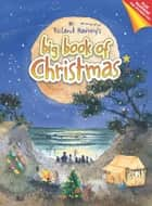 Roland Harvey's Big Book of Christmas ebook by Roland Harvey