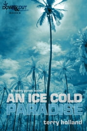 An Ice Cold Paradise ebook by Terry Holland