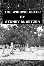 The Widows Greer ebook by Stoney M. Setzer