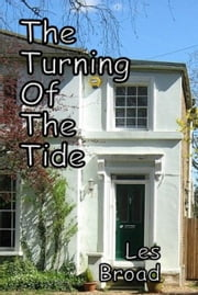 The Turning Of The Tide ebook by Les Broad