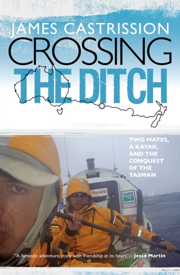 Crossing the Ditch ebook by James Castrission