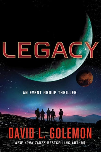 Legacy - An Event Group Thriller ebook by David L. Golemon